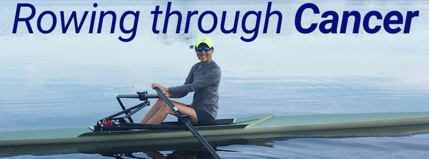 rowing through cancer